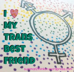I Heart My Trans Best Friend