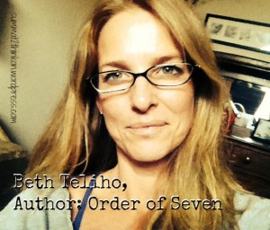 Beth Teliho Author Order of Seven
