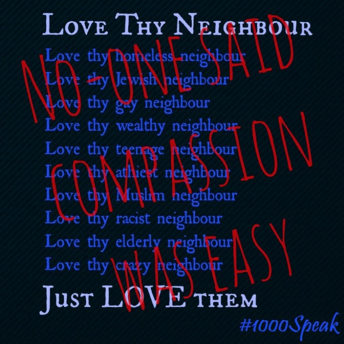 Love Thy Neighbour 1000Speak