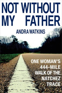 Not Without My Father Andra Watkins