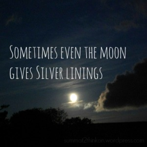 Sometimes even the moon gives silver linings