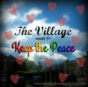 The Village Needs to Keep the Peace #1000Speak