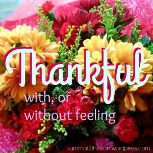 Thankful with or without feeling