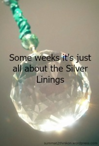 Some weeks its just all about the silver linings - summat2thinkon.wordpress.com